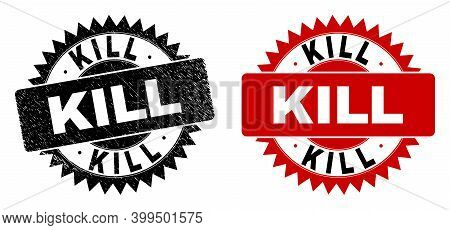 Black Rosette Kill Watermark. Flat Vector Scratched Watermark With Kill Caption Inside Sharp Rosette