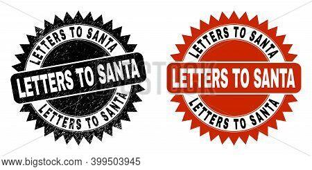 Black Rosette Letters To Santa Seal Stamp. Flat Vector Grunge Seal Stamp With Letters To Santa Capti