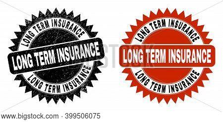 Black Rosette Long Term Insurance Seal Stamp. Flat Vector Grunge Seal Stamp With Long Term Insurance