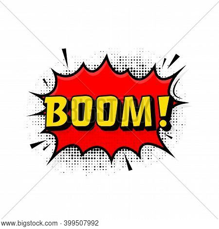 Boom In Vintage Style. Cartoon Style Vector. Pop Art. Vector Text. Wow Effect.