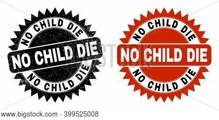 Black Rosette No Child Die Seal. Flat Vector Textured Seal With No Child Die Message Inside Sharp Ro