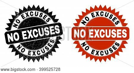 Black Rosette No Excuses Stamp. Flat Vector Scratched Stamp With No Excuses Message Inside Sharp Ros