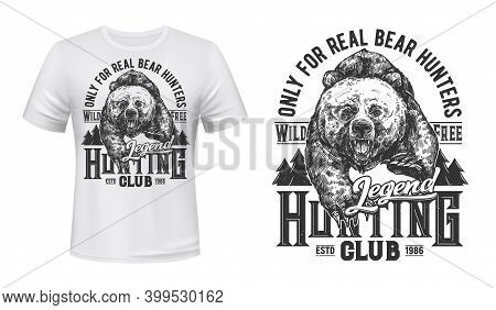 Bear Hunting Club T-shirt Print Mockup, Wild Animal Emblem For Hunting, Vector. Wild Grizzly Bear In