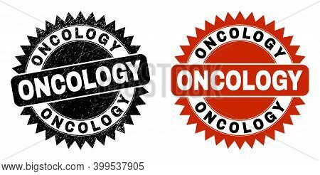 Black Rosette Oncology Watermark. Flat Vector Scratched Watermark With Oncology Message Inside Sharp