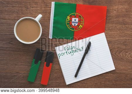 Portugal National Flag, Notebook To Write Foreign Words, Inscription Speak Portuguese In Portuguese,
