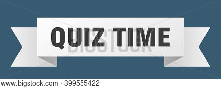 Quiz Time Ribbon. Quiz Time Isolated Band Sign. Quiz Time Banner