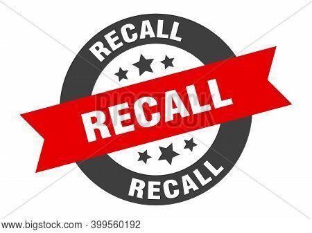 Recall Sign. Recall Black-red Round Ribbon Sticker
