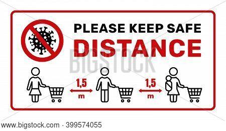 Warning Sign Temporarily Closed Of Coronavirus Information. Door Sign Warning. Limitation And Cautio