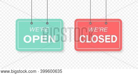 We're Open Sign. We're Closed Sign. Sign Template We Are Open And Closed On Transparent Background.