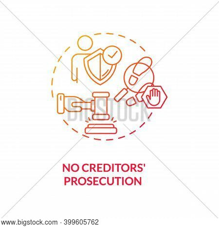 No Creditors Prosecution Red Gradient Concept Icon. Prevent Legal Act For Debtor. No Financial Crisi