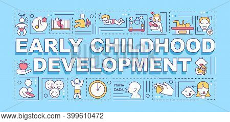 Early Childhood Development Word Concepts Banner. Psychological, Cognitive, Social Growth. Infograph