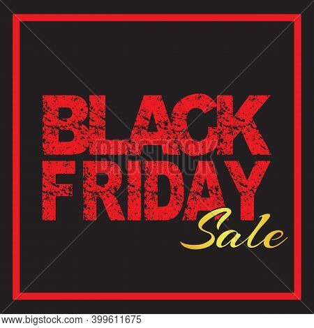 Black Friday Sale Inscription Template. Black Friday Banner On Black Background. Black Friday Sale P