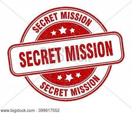 Secret Mission Stamp. Secret Mission Label. Round Grunge Sign