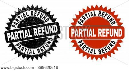 Black Rosette Partial Refund Seal. Flat Vector Textured Seal Stamp With Partial Refund Title Inside