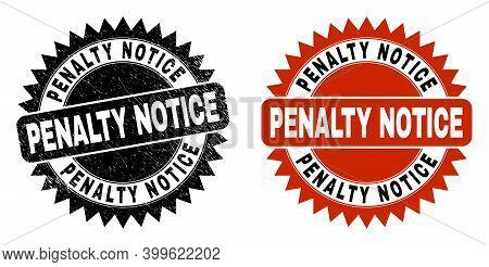 Black Rosette Penalty Notice Watermark. Flat Vector Grunge Watermark With Penalty Notice Text Inside