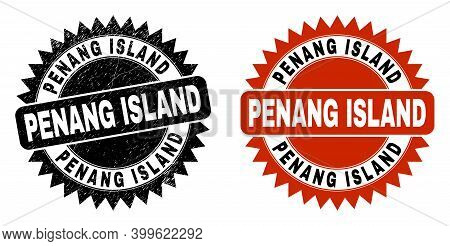 Black Rosette Penang Island Seal. Flat Vector Textured Seal Stamp With Penang Island Phrase Inside S