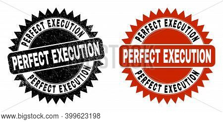 Black Rosette Perfect Execution Stamp. Flat Vector Distress Stamp With Perfect Execution Text Inside