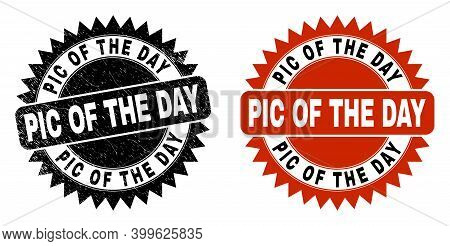 Black Rosette Pic Of The Day Seal. Flat Vector Textured Seal With Pic Of The Day Title Inside Sharp