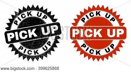 Black Rosette Pick Up Watermark. Flat Vector Textured Stamp With Pick Up Phrase Inside Sharp Rosette