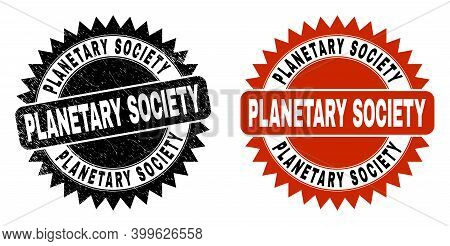 Black Rosette Planetary Society Seal. Flat Vector Distress Seal With Planetary Society Phrase Inside