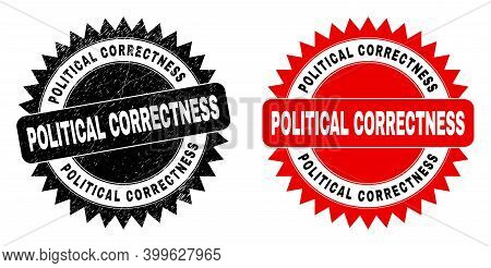 Black Rosette Political Correctness Watermark. Flat Vector Scratched Watermark With Political Correc
