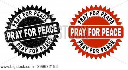 Black Rosette Pray For Peace Seal Stamp. Flat Vector Scratched Seal Stamp With Pray For Peace Messag