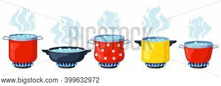 Cooking Kitchen Pots. Cartoon Boiling Saucepan, Cooking Soup Boiling On Gas Stove. Boiling Steamed W
