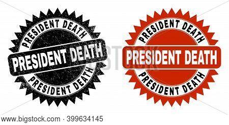 Black Rosette President Death Seal Stamp. Flat Vector Grunge Seal Stamp With President Death Caption