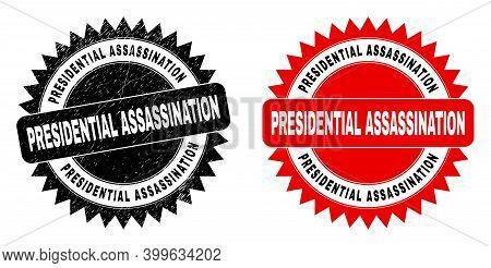 Black Rosette Presidential Assassination Watermark. Flat Vector Grunge Seal With Presidential Assass
