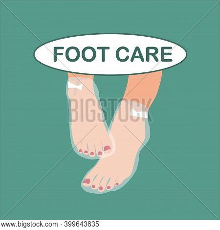 Image Of Women's Naked Feet In A Foot Mask And The Inscription Foot Care