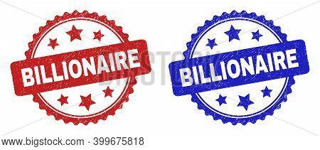 Rosette Billionaire Watermarks. Flat Vector Scratched Seals With Billionaire Caption Inside Rosette