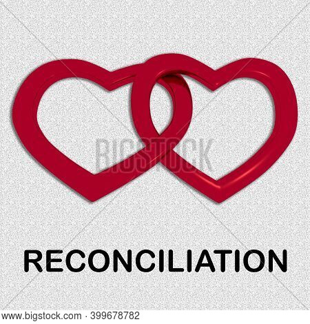 3d Illustration Of Reconciliation Script Under Combined Heart Silhouettes, Isolated Over Gray Backgr