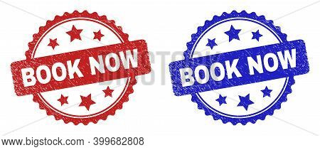 Rosette Book Now Seal Stamps. Flat Vector Grunge Seal Stamps With Book Now Phrase Inside Rosette Sha