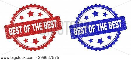 Rosette Best Of The Best Seal Stamps. Flat Vector Scratched Watermarks With Best Of The Best Caption