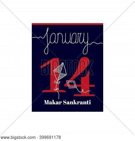 Calendar Sheet, Vector Illustration On The Theme Of Makar Sankranti On January 14. Decorated With A