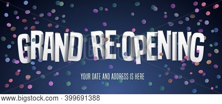 Grand Opening Or Re-opening Vector Illustration, Background With Cutout Letters And Confetti