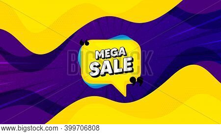 Mega Sale Bubble. Fluid Liquid Background With Offer Message. Discount Banner Shape. Coupon Sticker