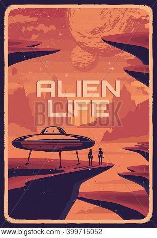 Alien Life In Space Vintage Poster. Flying Saucer Spaceship On Red Planet Surface And Aliens Humanoi