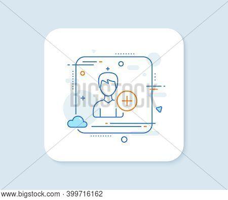 Add User Line Icon. Abstract Square Vector Button. Profile Avatar Sign. Male Person Silhouette Symbo