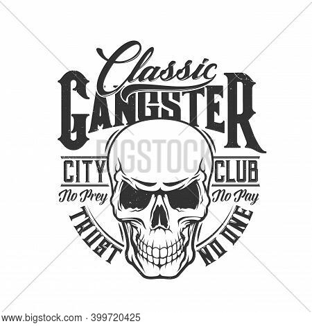 Tshirt Print With Skull Vector Mascot For City Club, Death Laughing Head With Empty Eye Sockets. T S