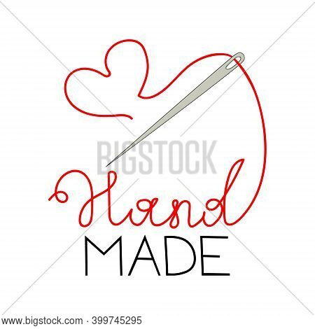 Logo For The Needlework Shop. Needle With Thread And Inscription Handmade. Red Heart Of Thread. Hand