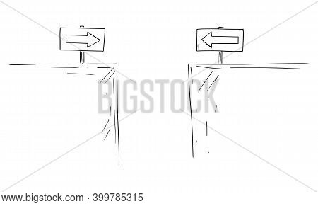 Cartoon Drawing Or Illustration Of Two Ways With Traffic Arrow Signs Leading To Fall To Canyon, Chas