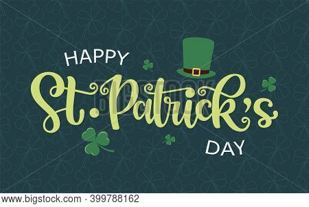 Vector Design Of St. Patricks Day Logotype. Hand Sketched Lettering Typography With Leprechaun Hat A