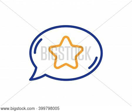 Favorite Chat Line Icon. Speech Bubble With Star Sign. Best Symbol. Quality Design Element. Line Sty