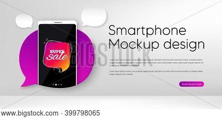 Super Sale Banner. Mobile Phone Vector Mockup. Discount Sticker Shape. Coupon Chat Bubble Icon. Smar
