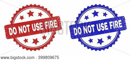 Rosette Do Not Use Fire Stamps. Flat Vector Grunge Watermarks With Do Not Use Fire Caption Inside Ro