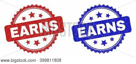 Rosette Earns Stamps. Flat Vector Scratched Seal Stamps With Earns Caption Inside Rosette With Stars