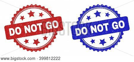 Rosette Do Not Go Seal Stamps. Flat Vector Scratched Stamps With Do Not Go Caption Inside Rosette Wi
