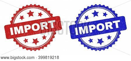 Rosette Import Seal Stamps. Flat Vector Scratched Seal Stamps With Import Phrase Inside Rosette With