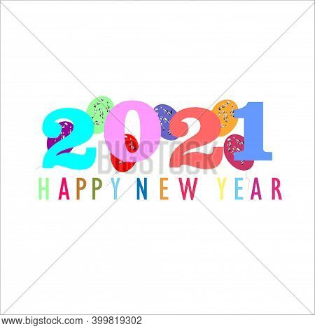 Happy New Year 2021. Design Ilustrator. Design Vektor. Design Background. Design Happy New Year 2021